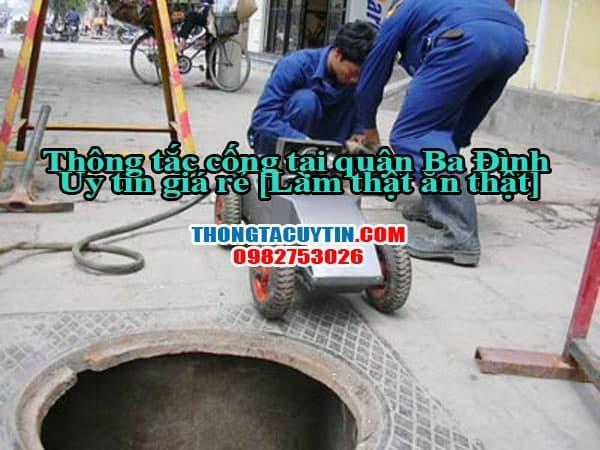 Thông tắc cống tại quận Ba Đình uy tin, giá rẻ